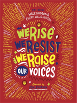 We Rise, We Resist
