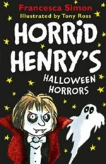 Horrid Henrys Halloween Horrors - Francesca Simon