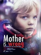 Mother is Wrong