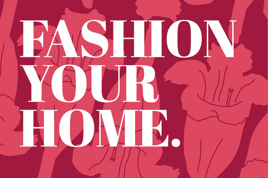 Fashion Your Home