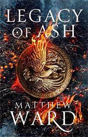 Legacy of Ash – Matthew Ward