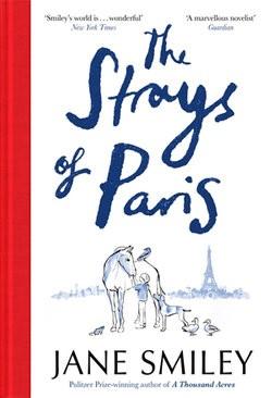 The Strays of Paris - Jane Smiley