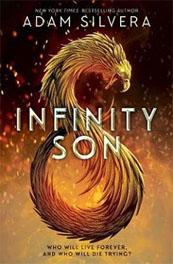 Infinity Son – Adam Silvera