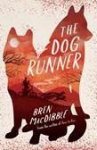 The Dog Runner - Bren MacDibble