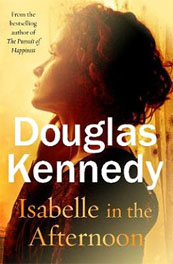 Isabelle in the Afternoon – Douglas Kennedy