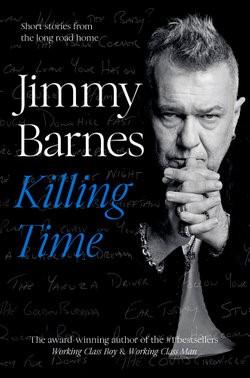 Killing Time - Jimmy Barnes