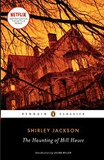 The Haunting of Hill House- Shirley Jackson