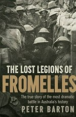 Lost Legions of Fromelles - Peter Barton