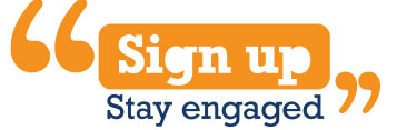 Sign up, Stay engaged