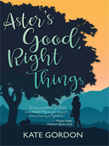Aster's Good, Right Thing